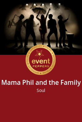 Mama Phil and the Family bei eventpeppers buchen