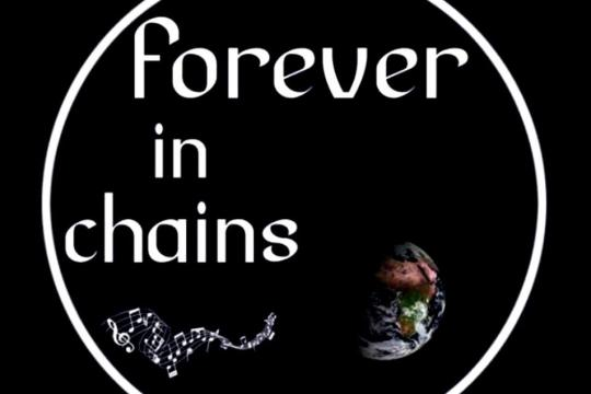 Forever in chains