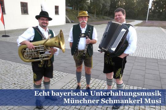 Münchner Schmankerl Musi - echt bayerische Musik