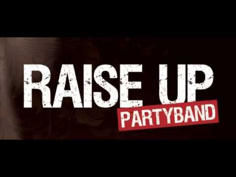 Video: Raise UP Partyband - Demo - YOU AND ME
