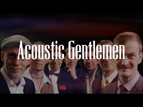 Video: Acoustic Gentlemen | Live in Concert...